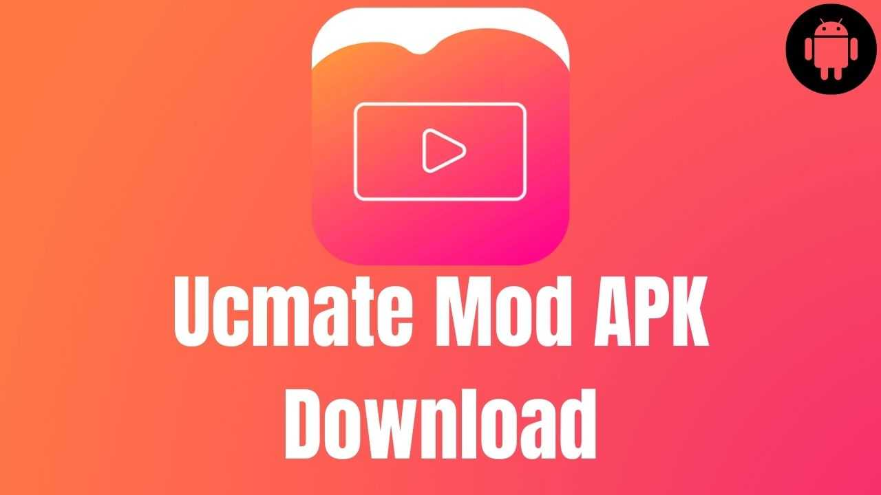 Ucmate Mod APK